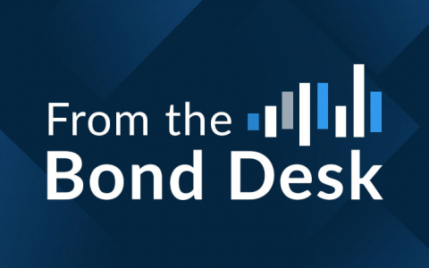 From the Bond Desk