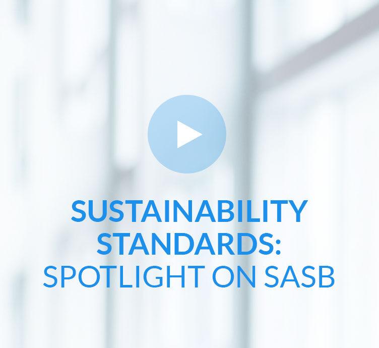 Sustainability Standards: Spotlight on SASB