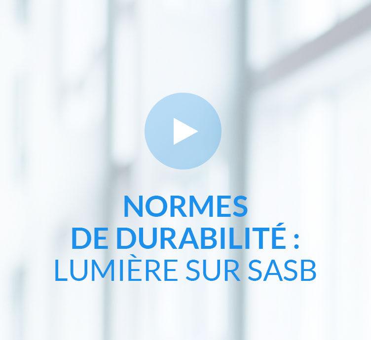 Normes de durabilité : Lumière sur SASB